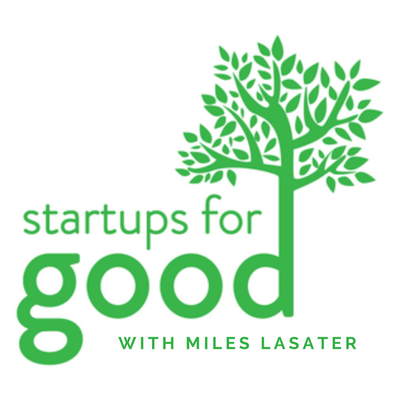 Artwork for podcast Startups for Good