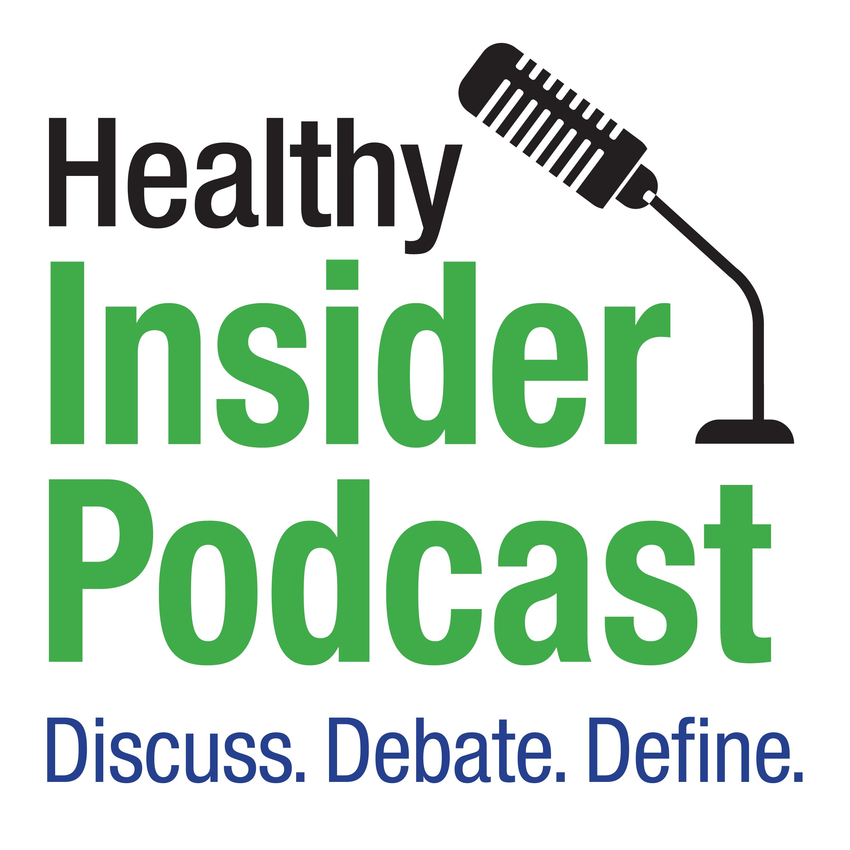 Artwork for podcast Healthy INSIDER Podcast