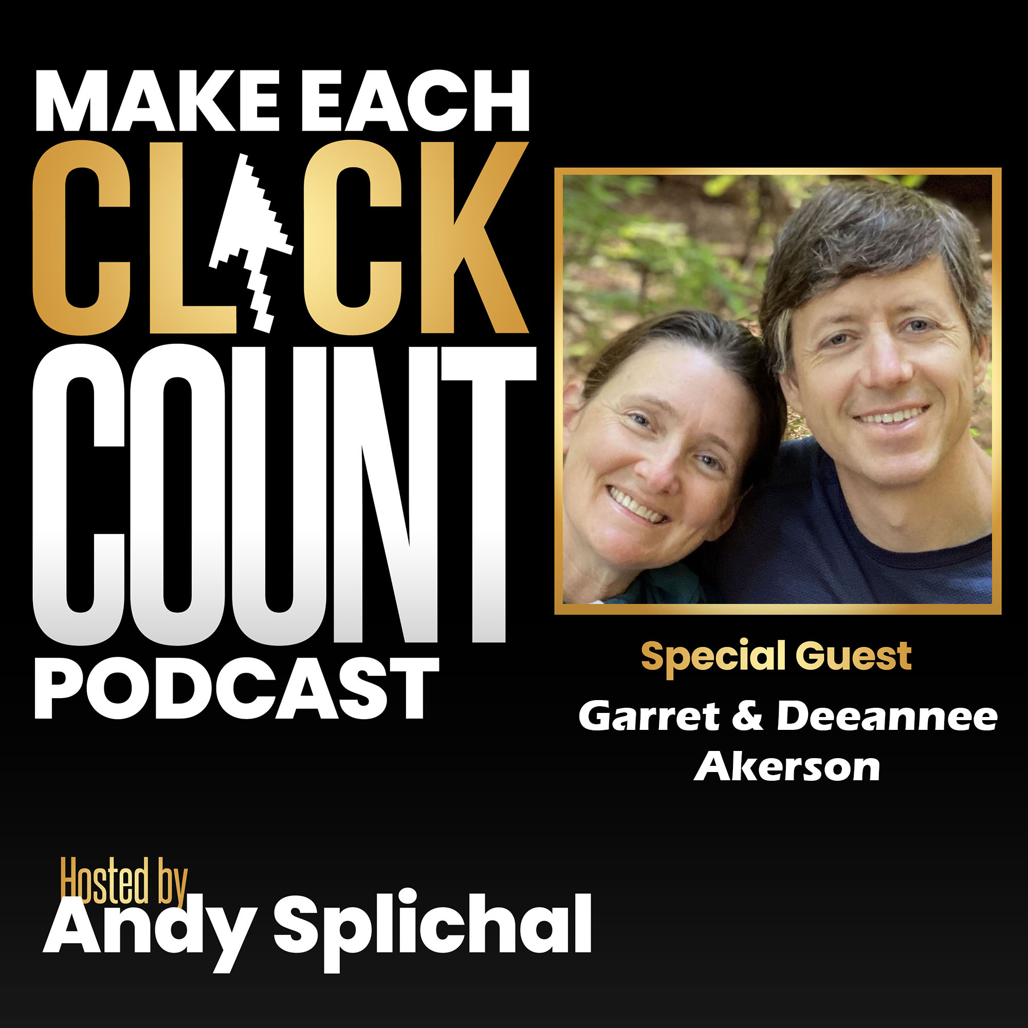 Artwork for podcast Make Each Click Count Hosted By Andy Splichal