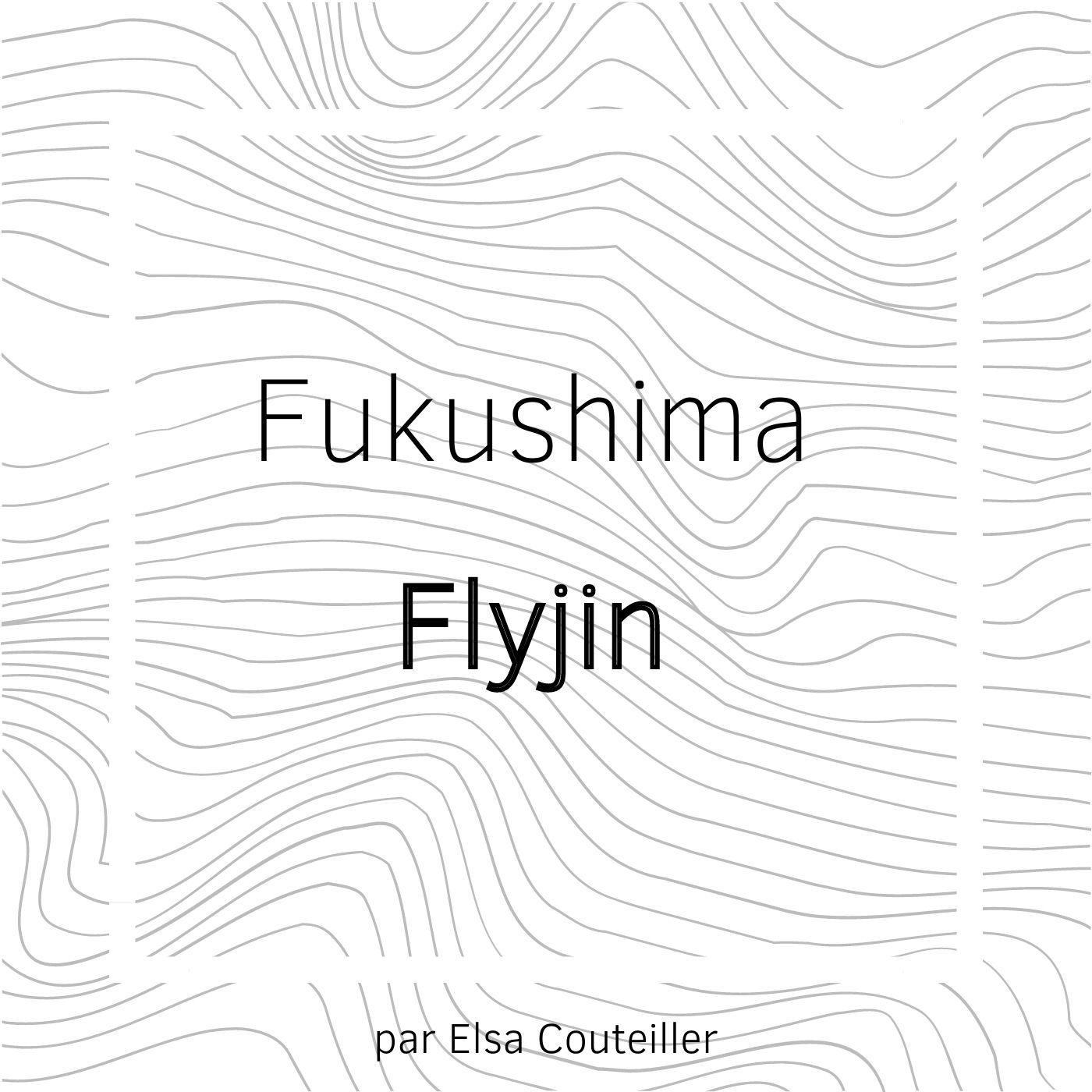 Show artwork for Fukushima Flyjin