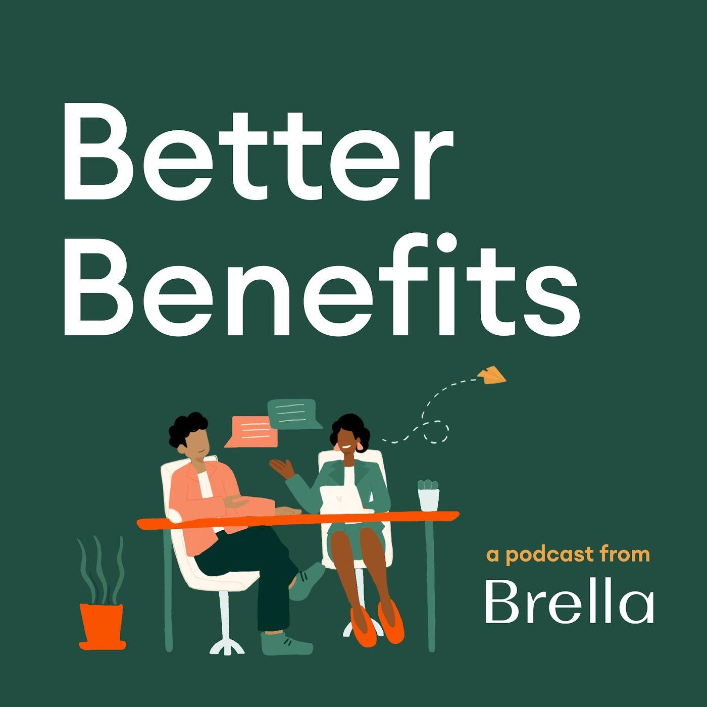 Artwork for podcast Better Benefits