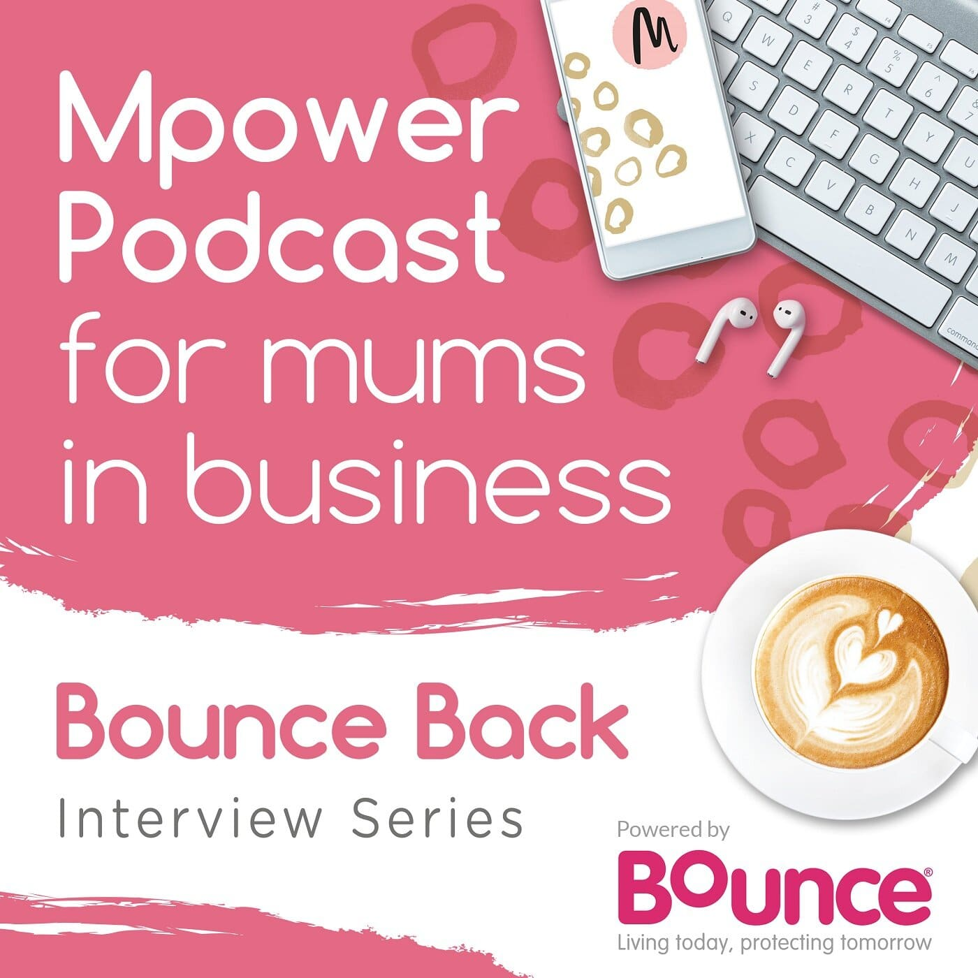 Artwork for podcast Mpower Podcast for mums in business