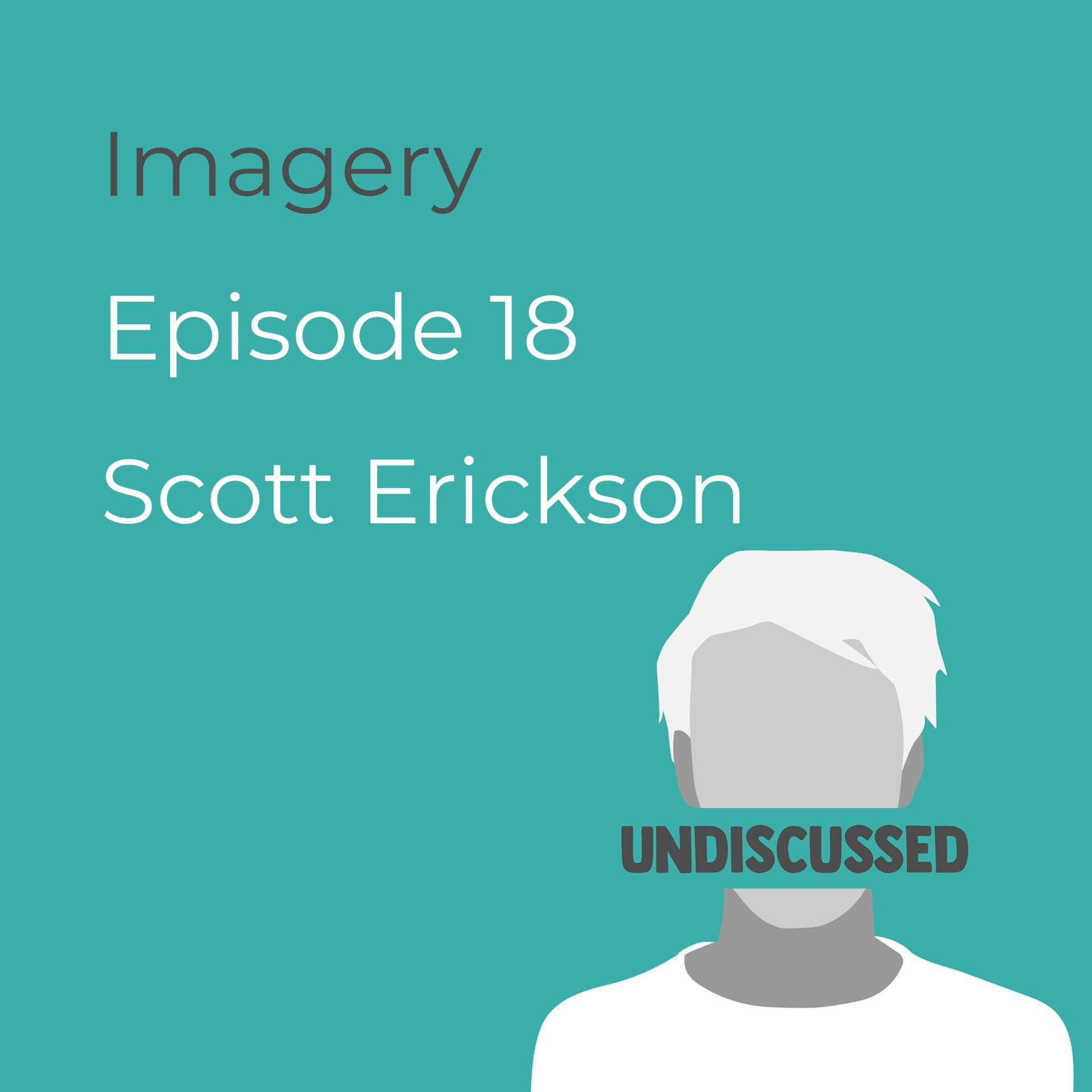 Episode 18 - Imagery with Scott Erickson
