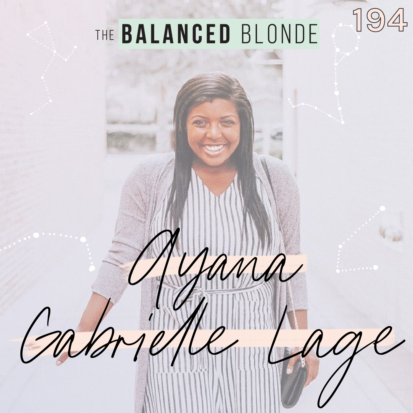 Ep 194 ft. Ayana Gabrielle Lage: Fashion Blogging, Pregnancy, How to Stop Virtue Signaling, & How to Show Up for Black Lives Matter