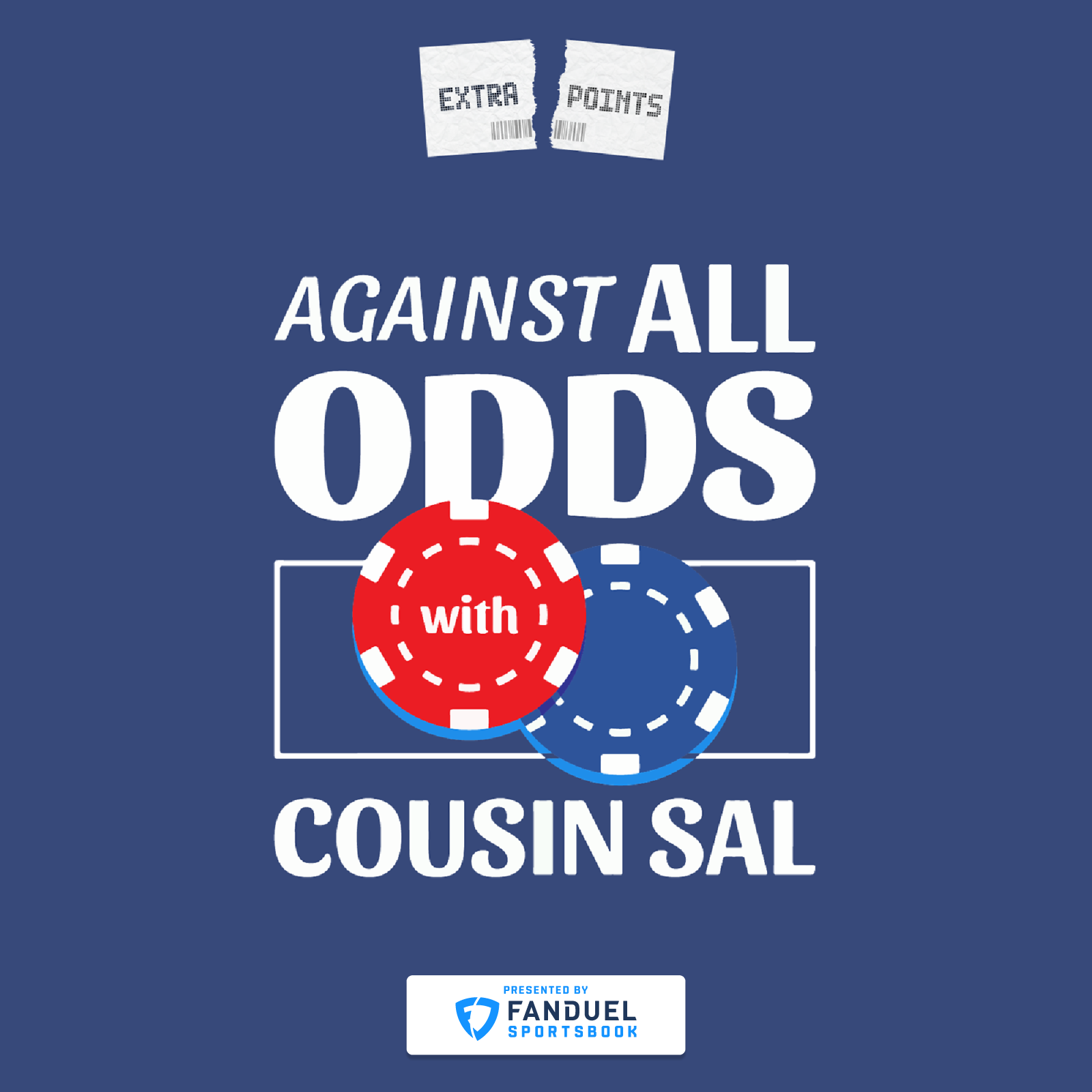 Artwork for podcast Against All Odds with Cousin Sal (Extra Points Edition)