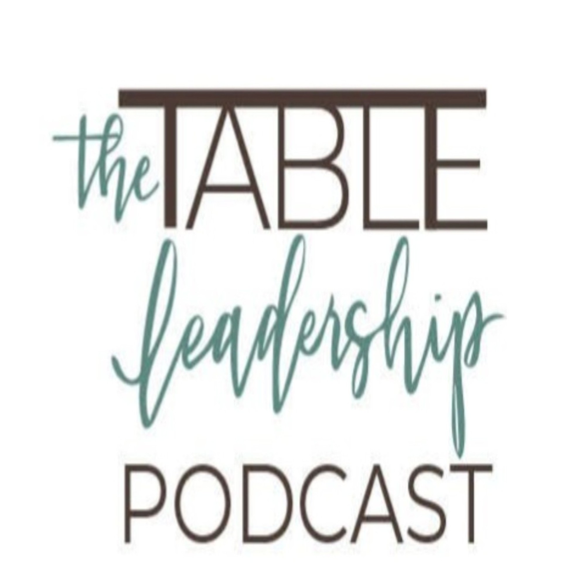 Show artwork for The Table Leadership