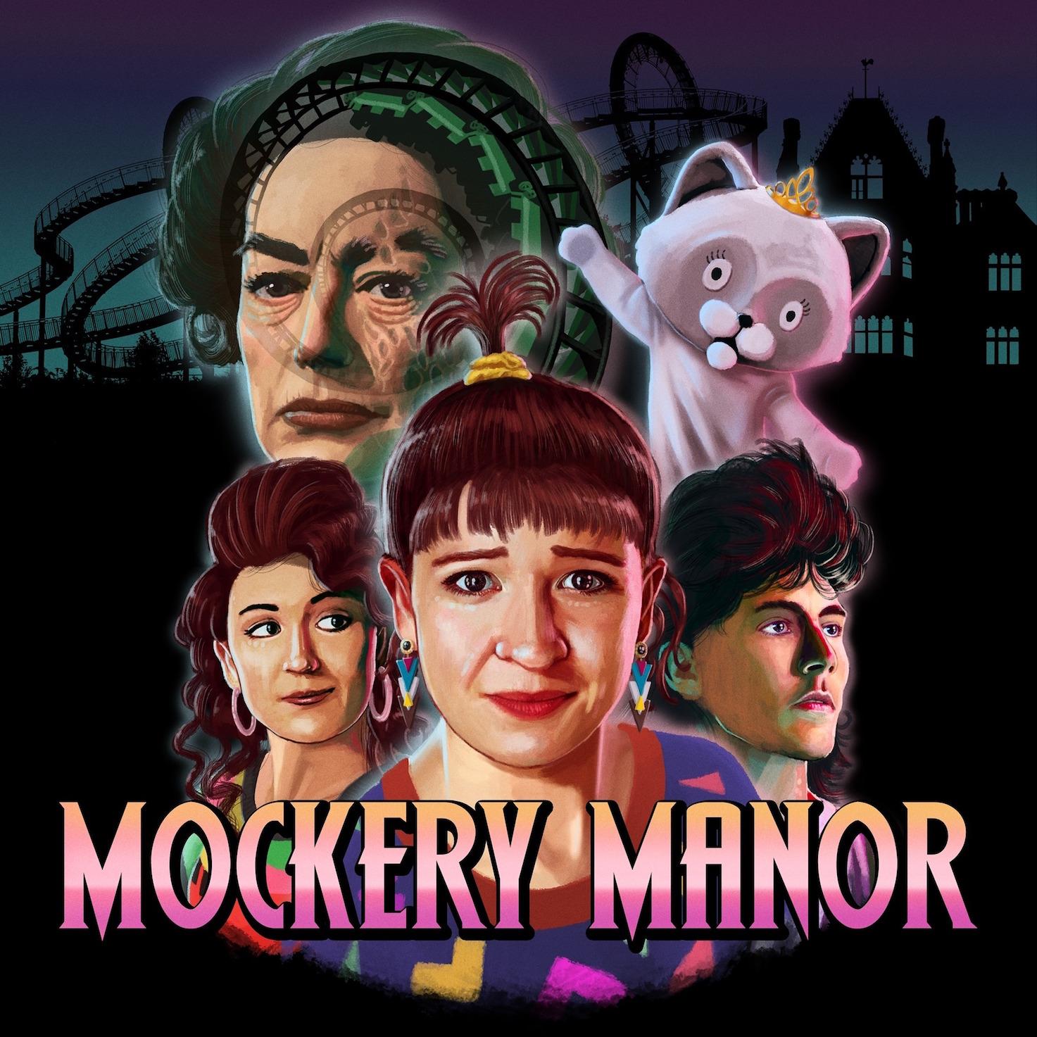 """""""Mockery Manor"""" Podcast"""