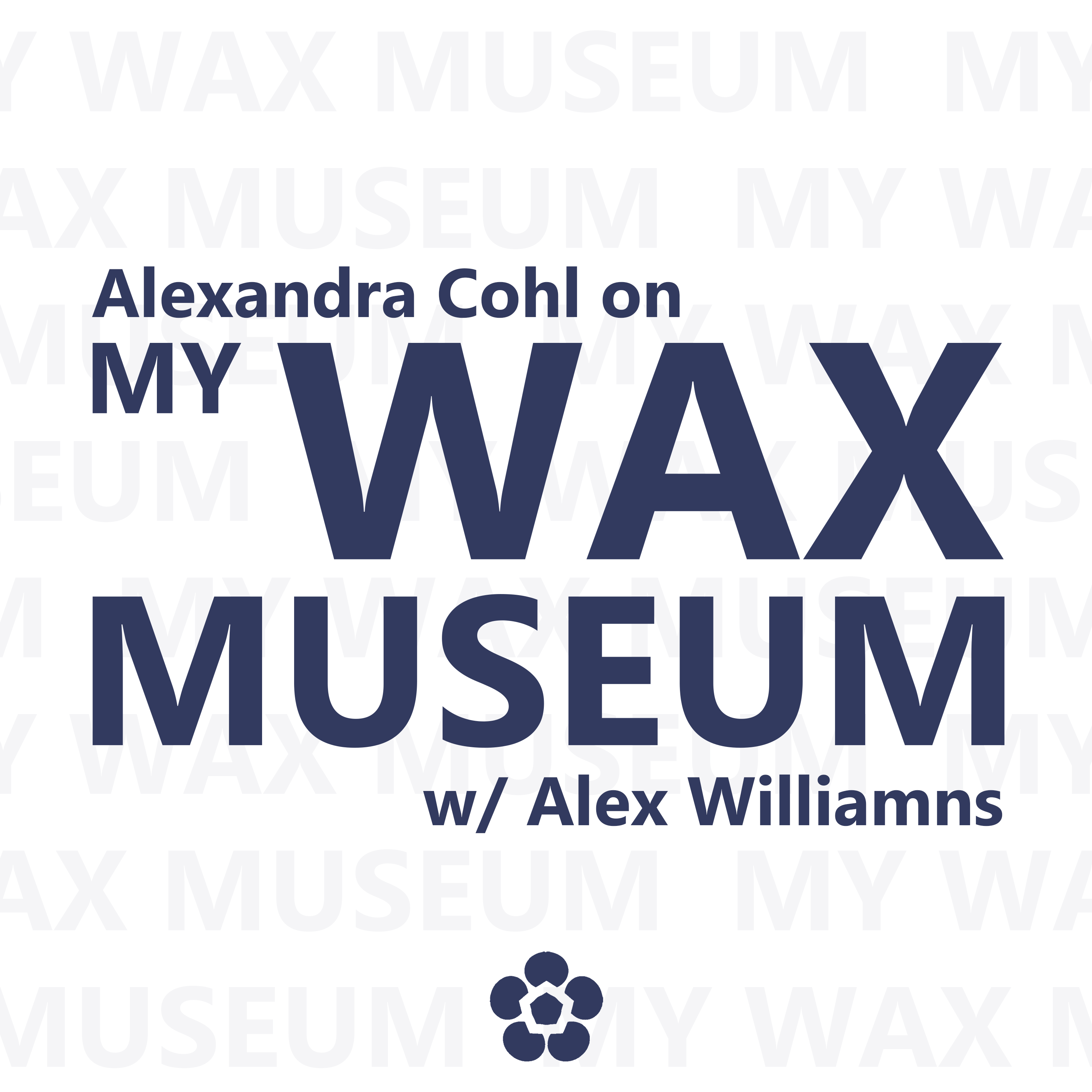 Artwork for podcast My Wax Museum