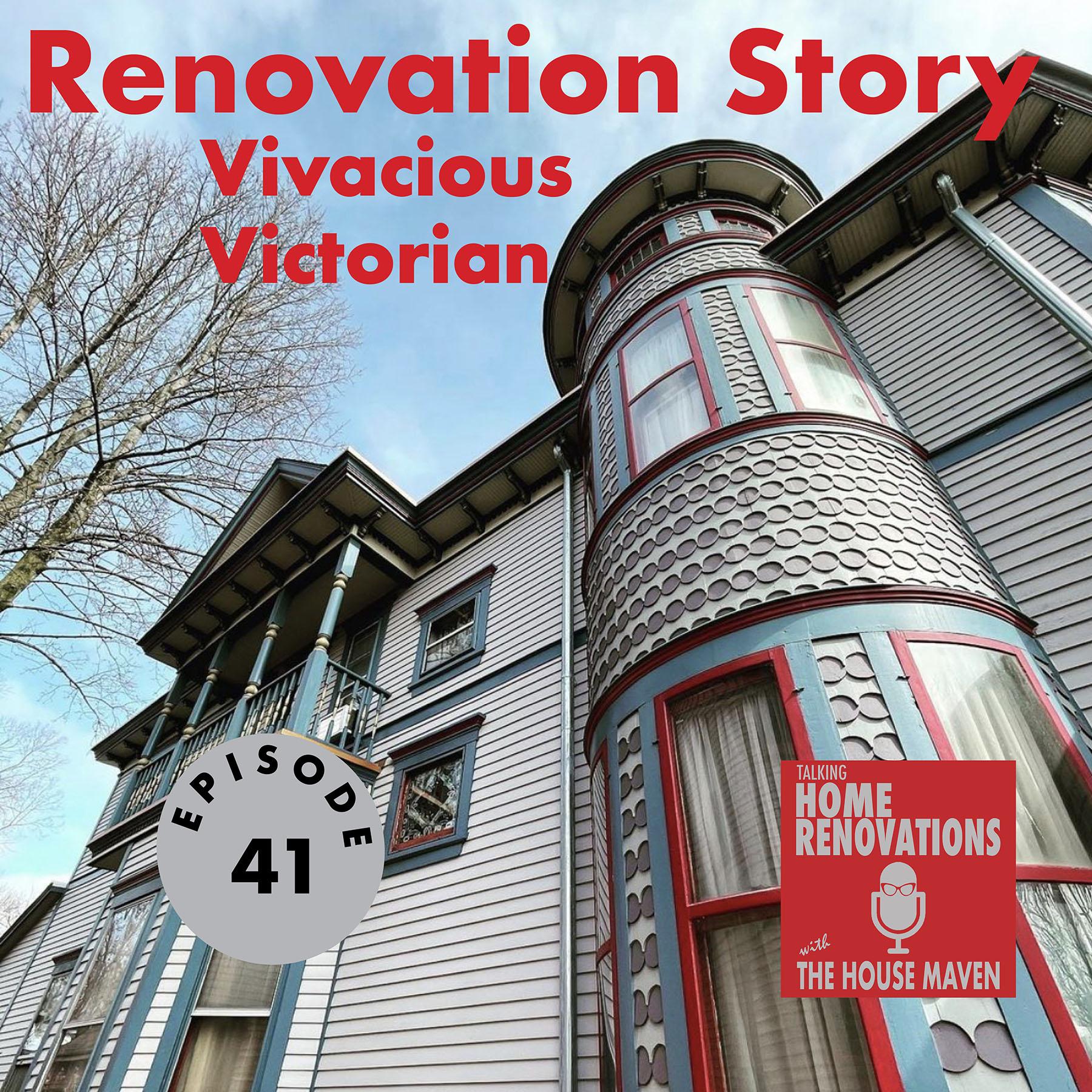 Renovation Story- Vivacious Victorian