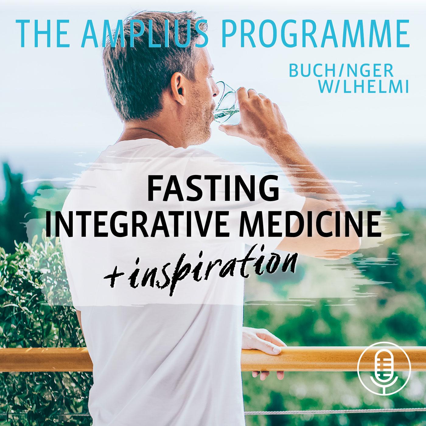 Fasting, Integrative Medicine and Inspiration - The Buchinger Wilhelmi Amplius Programme